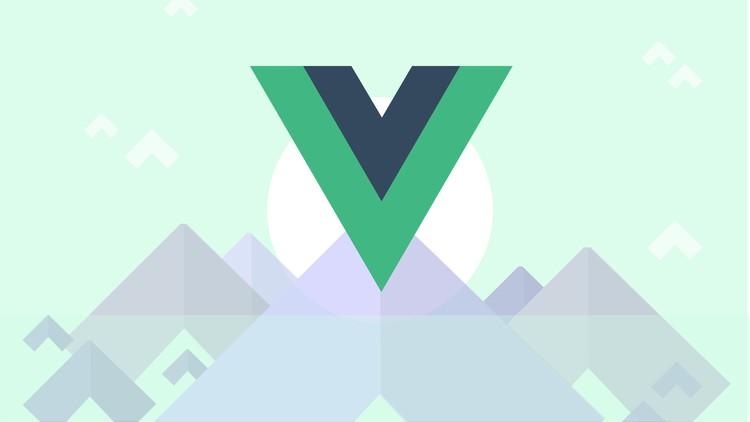 Jasa Pembuatan Aplikasi | Kursus VueJS 2| VueJS 2 – Complete Course Ultimate Class 2020