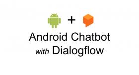 Kursus/Jasa Pembuatan Aplikasi Android | Build Chatbots Android Menggunakan Dialogflow